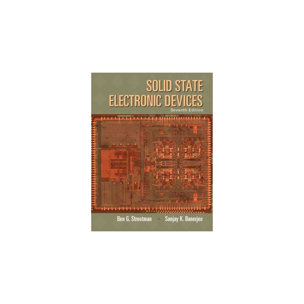 Solid State Electronic Devices (Hardcover) Solid State Electronic Devices is intended for undergraduate electrical engineering students or for practicing engineers and scientists interested in updating their understanding of modern electronics ¿ One of the most widely used introductory books on semiconductor materials, physics, devices and technology, Solid State Electronic Devices aims to: 1) develop basic semiconductor physics concepts, so students can better understand current and future devices; and 2) provide a sound understanding of current semiconductor devices and technology, so that their applications to electronic and optoelectronic circuits and systems can be appreciated. Students are brought to a level of understanding that will enable them to read much of the current literature on new devices and applications. ¿¿ Teaching and Learning Experience This program will provide a better teaching and learning experience?for you and your students. It will help: Provide a Sound Understanding of Current Semiconductor Devices: With this background, students will be able to see how their applications to electronic and optoelectronic circuits and systems are meaningful. Incorporate the Basics of Semiconductor Materials and Conduction Processes in Solids: Most of the commonly used semiconductor terms and concepts are introduced and related to a broad range of devices. Develop Basic Semiconductor Physics Concepts: With this background, students will be better able to understand current and future devices.