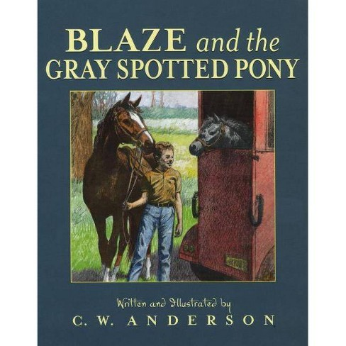 Blaze and the Gray Spotted Pony - (Billy and Blaze) by  C W Anderson (Paperback) - image 1 of 1