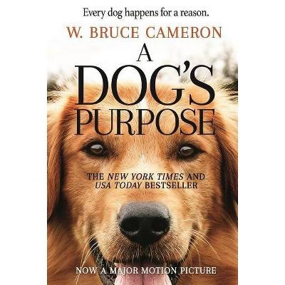 Dog's Purpose (Paperback) (W. Bruce Cameron)