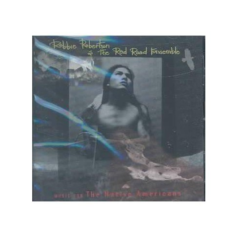 Robbie Robertson - Music for Native Americans (CD) - image 1 of 1