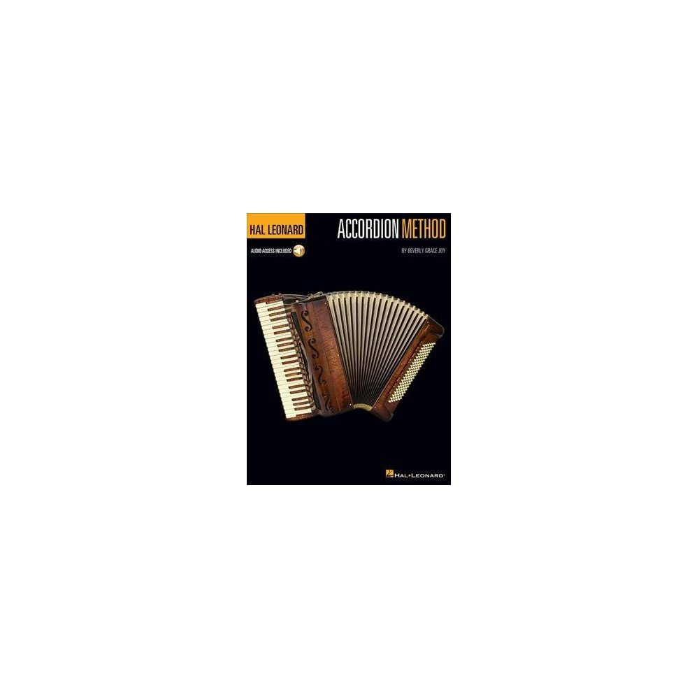 Hal Leonard Accordion Method : Includes Downloadable Audio - Pap/Psc by Beverly Grace Joy (Paperback)