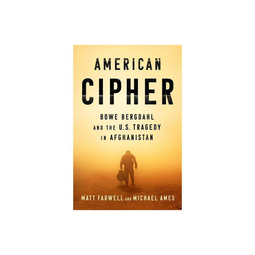 American Cipher - by Matt Farwell & Michael Ames (Hardcover) Coupons