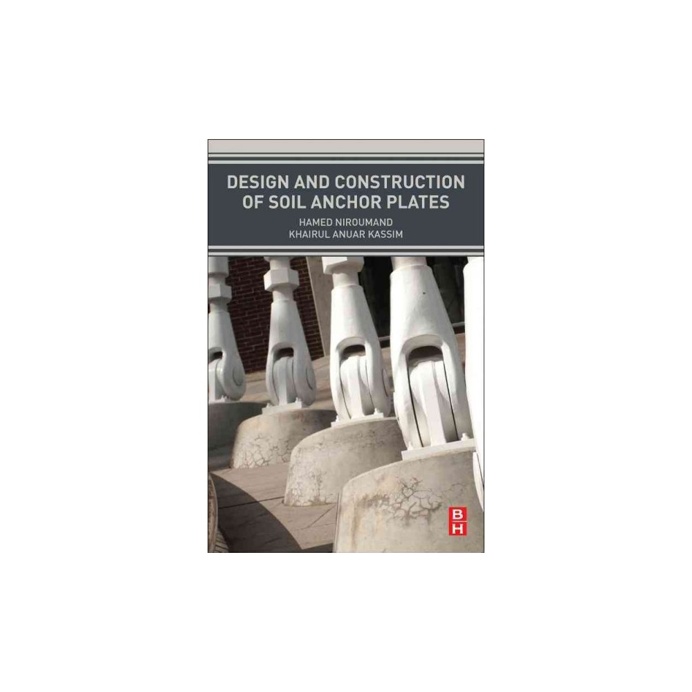 Design and Construction of Soil Anchor Plates (Paperback) (Hamed Niroumand)