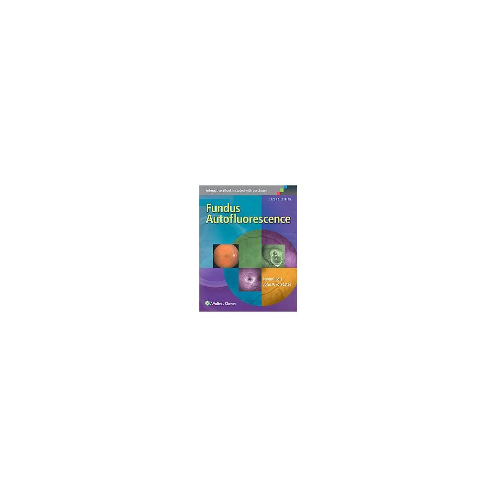 Fundus Autofluorescence (Hardcover) (Noemi Lois & M.D. John V. Forrester)