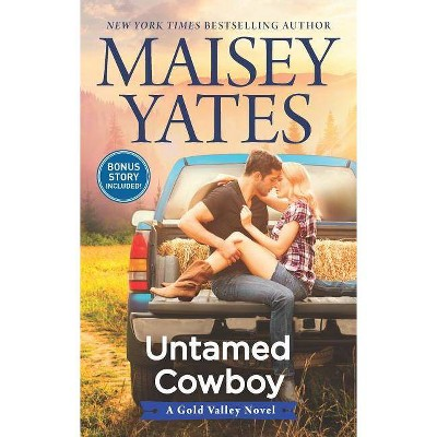 Untamed Cowboy (Paperback) - by Maisey Yates