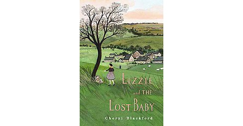 Lizzie and the Lost Baby (Hardcover) (Cheryl Blackford) - image 1 of 1