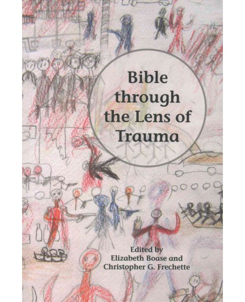 Bible Through the Lens of Trauma (Paperback) - image 1 of 1