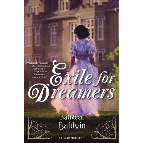 Exile for Dreamers - (Stranje House) by  Kathleen Baldwin (Paperback) - image 1 of 1