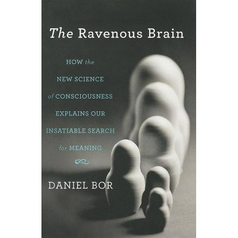 The Ravenous Brain - by  Daniel Bor (Hardcover) - image 1 of 1