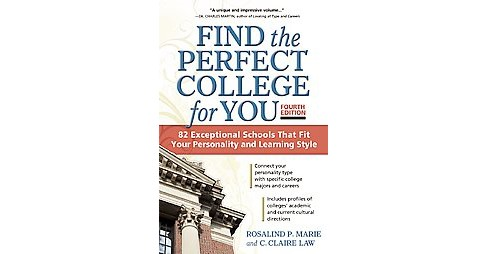 Find the Perfect College for You : 82 Exceptional School That Fit Your Personality and Learning Style - image 1 of 1