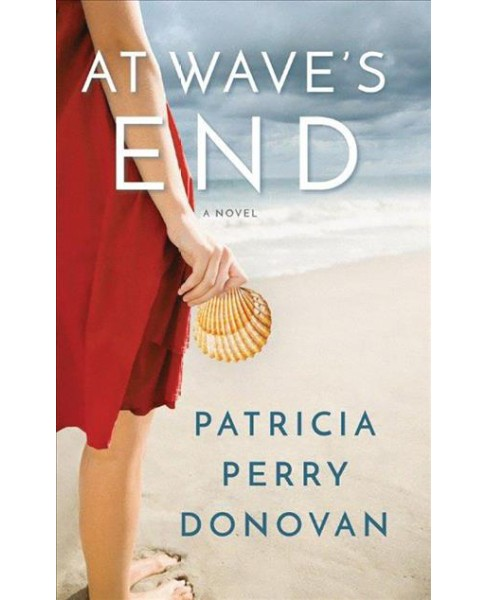 At Wave's End (Unabridged) (CD/Spoken Word) (Patricia Perry Donovan) - image 1 of 1