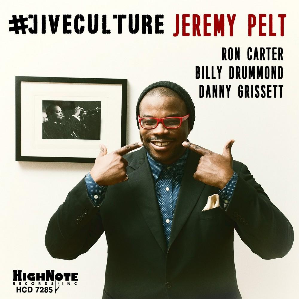 Jeremy Pelt - #jiveculture (CD)