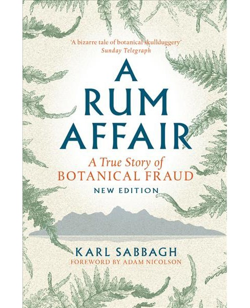 Rum Affair : A True Story of Botanical Fraud (Paperback) (Karl Sabbagh) - image 1 of 1