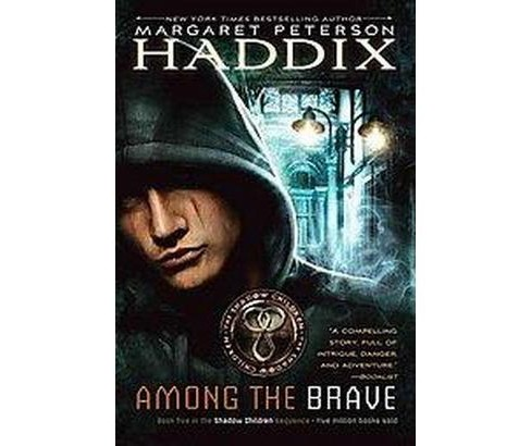 Among the Brave (Reprint) (Paperback) (Margaret Peterson Haddix) - image 1 of 1
