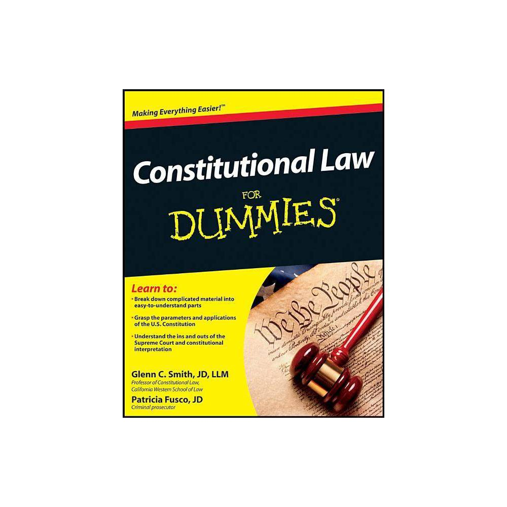 Constitutional Law For Dummies For Dummies By Patricia Fusco Glenn Smith Paperback