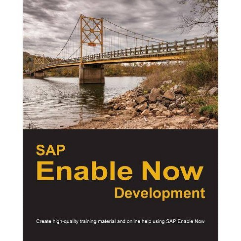 SAP Enable Now Development - by  Dirk Manuel (Paperback) - image 1 of 1