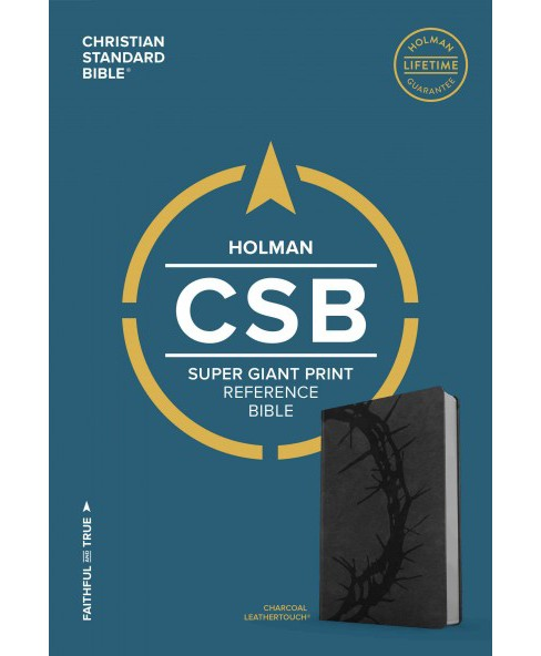 Holy Bible : Christian Standard Bible, Super Giant Print, Reference Bible, Charcoal Leathertouch - image 1 of 1