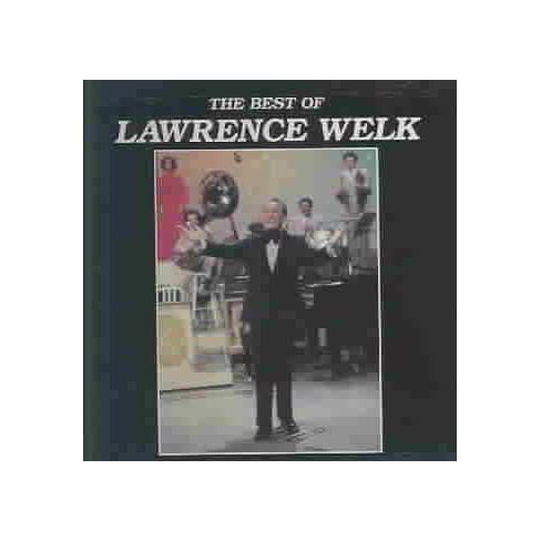 Lawrence Welk - Best Of Lawrence Welk (CD) - image 1 of 1