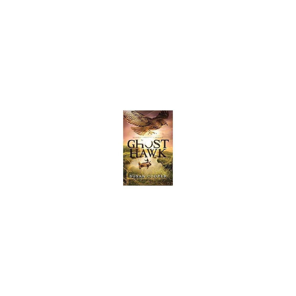 Ghost Hawk Hardcover By Susan Cooper