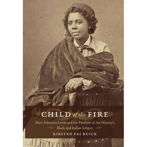 Child of the Fire - by  Kirsten Buick (Paperback) - image 1 of 1