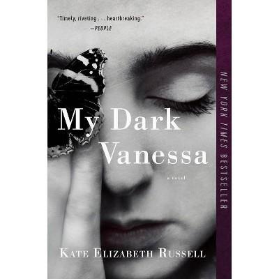 My Dark Vanessa - by Kate Elizabeth Russell (Paperback)