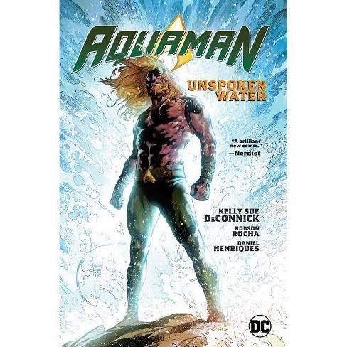 Aquaman Vol. 1: Unspoken Water - by  Kelly Deconnick (Hardcover) - image 1 of 1