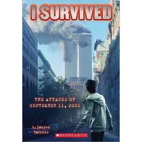 The Attacks of September 11,2001 (Paperback) by Lauren Tarshis - image 1 of 1