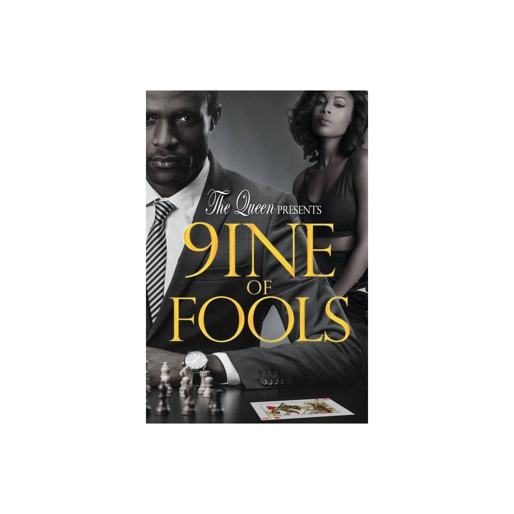 9ine Of Fools By The Queen Paperback