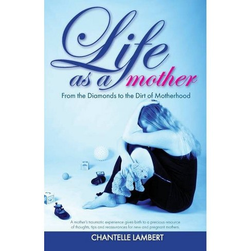 Life as a mother - by  Chantelle Lambert (Paperback) - image 1 of 1