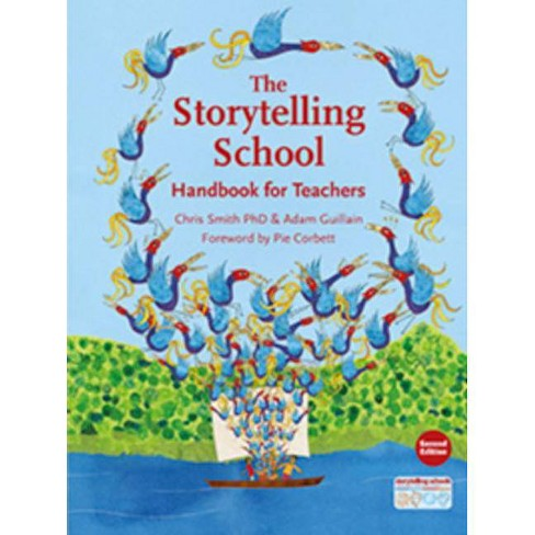The Storytelling School - by  Chris Smith (Paperback) - image 1 of 1