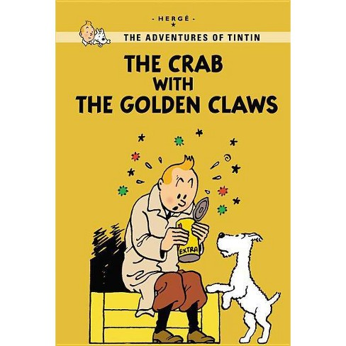 The Crab with the Golden Claws - (Adventures of Tintin (Paperback)) by  Herge (Paperback) - image 1 of 1