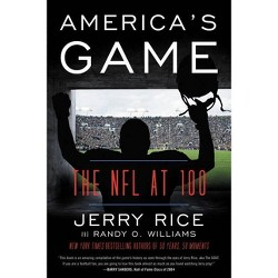 America's Game - by Jerry Rice & Randy O Williams (Paperback)