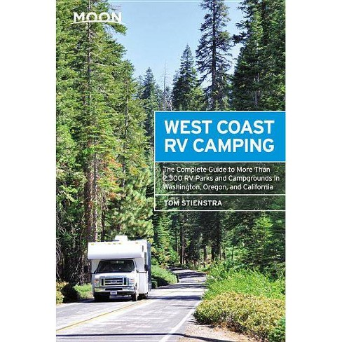 Moon West Coast RV Camping - (Moon Outdoors) 5by  Tom Stienstra (Paperback) - image 1 of 1