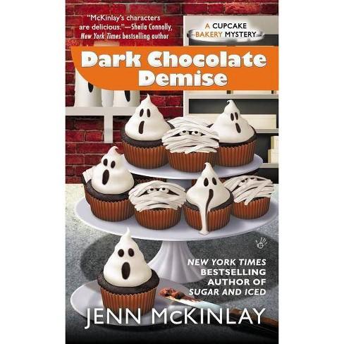Dark Chocolate Demise - (Cupcake Bakery Mystery) by  Jenn McKinlay (Paperback) - image 1 of 1