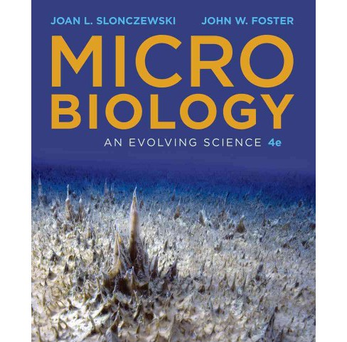 Microbiology : An Evolving Science (Hardcover) (Joan L. Slonczewski & John W. Foster) - image 1 of 1