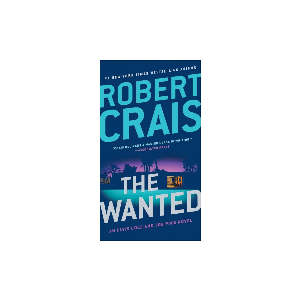 Wanted - Reissue (Elvis Cole and Joe Pike) by Robert Crais (Paperback)