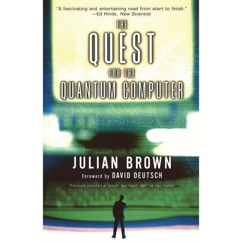 Quest for the Quantum Computer - by  Julian Brown (Paperback) - image 1 of 1