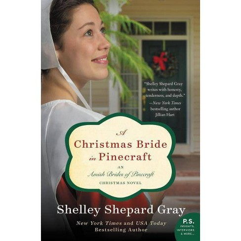A Christmas Bride in Pinecraft - (Pinecraft Brides) by  Shelley Shepard Gray (Paperback) - image 1 of 1