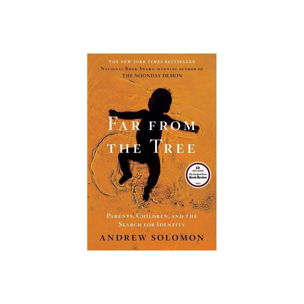 Far From The Tree By Andrew Solomon Hardcover