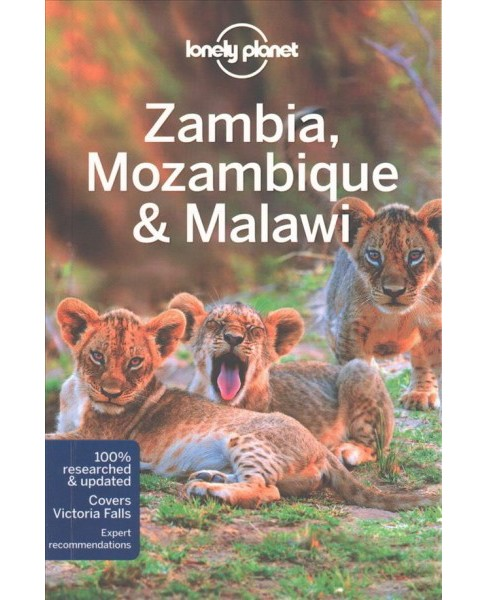 Lonely Planet Zambia, Mozambique & Malawi (Paperback) (Mary Fitzpatrick & James Bainbridge & Trent - image 1 of 1