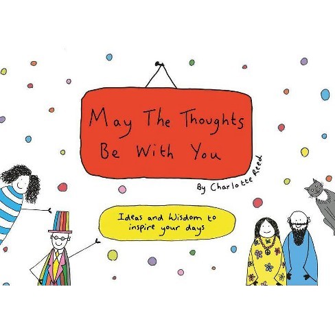 May the Thoughts Be with You - by  Charlotte Reed (Paperback) - image 1 of 1