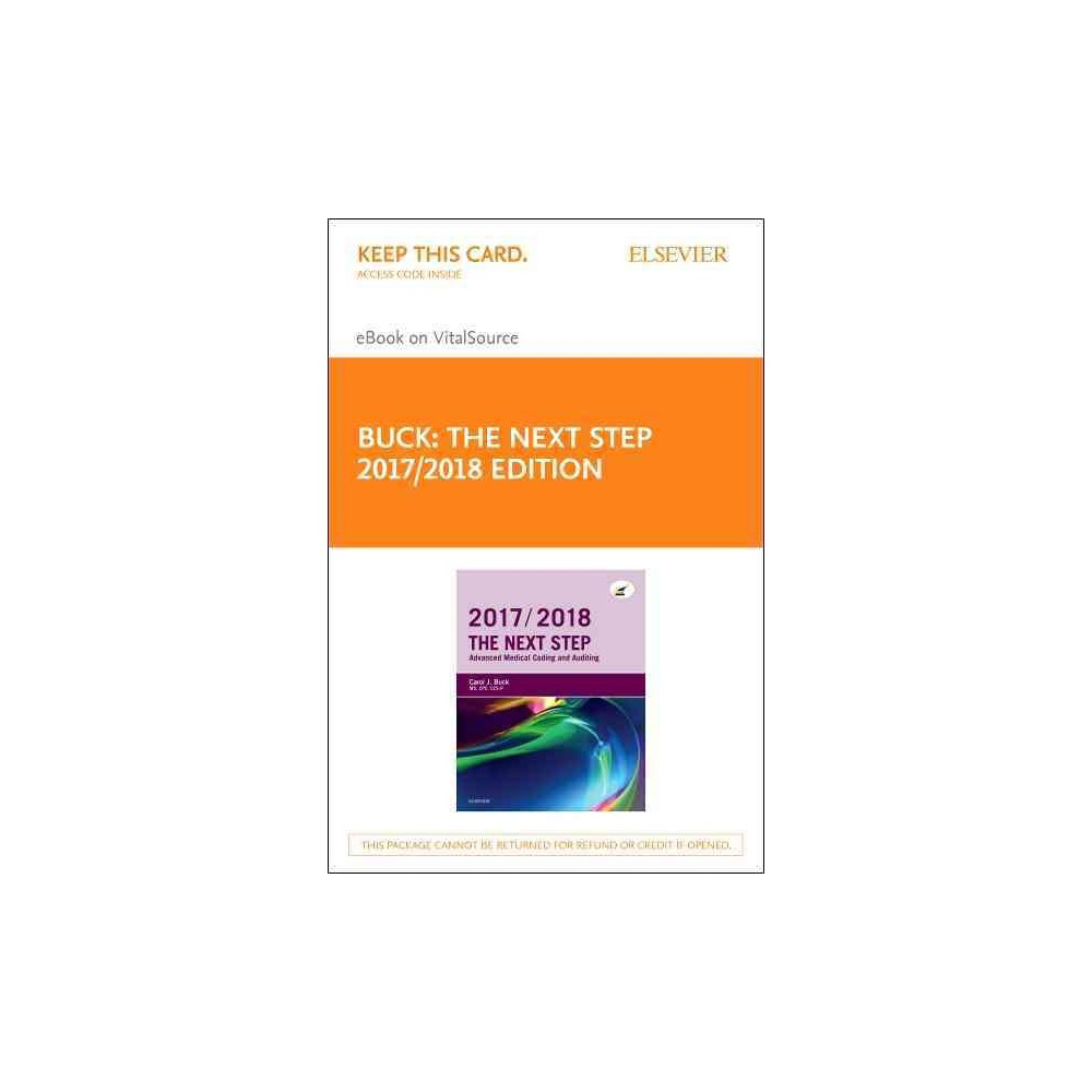Next Step 2017-2018 Access Code : Advanced Medical Coding and Auditing (Hardcover) (Carol J. Buck)