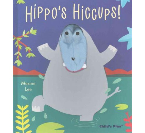 Hippo's Hiccups (Hardcover) (Maxine Lee) - image 1 of 1