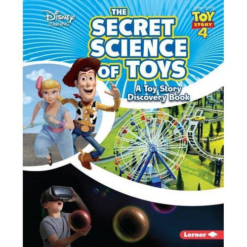 The Secret Science of Toys - (Disney Learning Discovery Books) by  Kris Hirschmann (Hardcover) - image 1 of 1