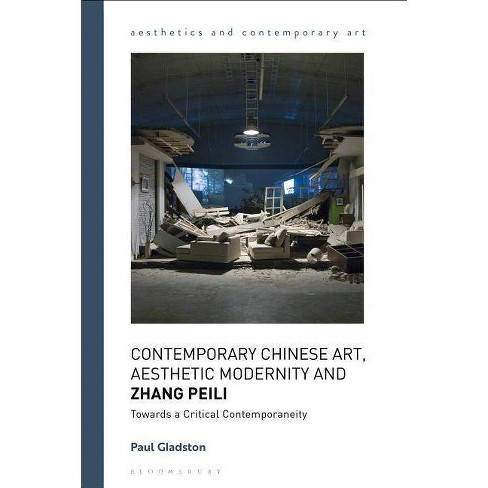 Contemporary Chinese Art, Aesthetic Modernity and Zhang Peili - (Aesthetics  and Contemporary Art)