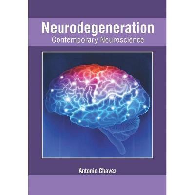 Pathogenesis of Neurodegenerative Disorders (Contemporary Neuroscience)