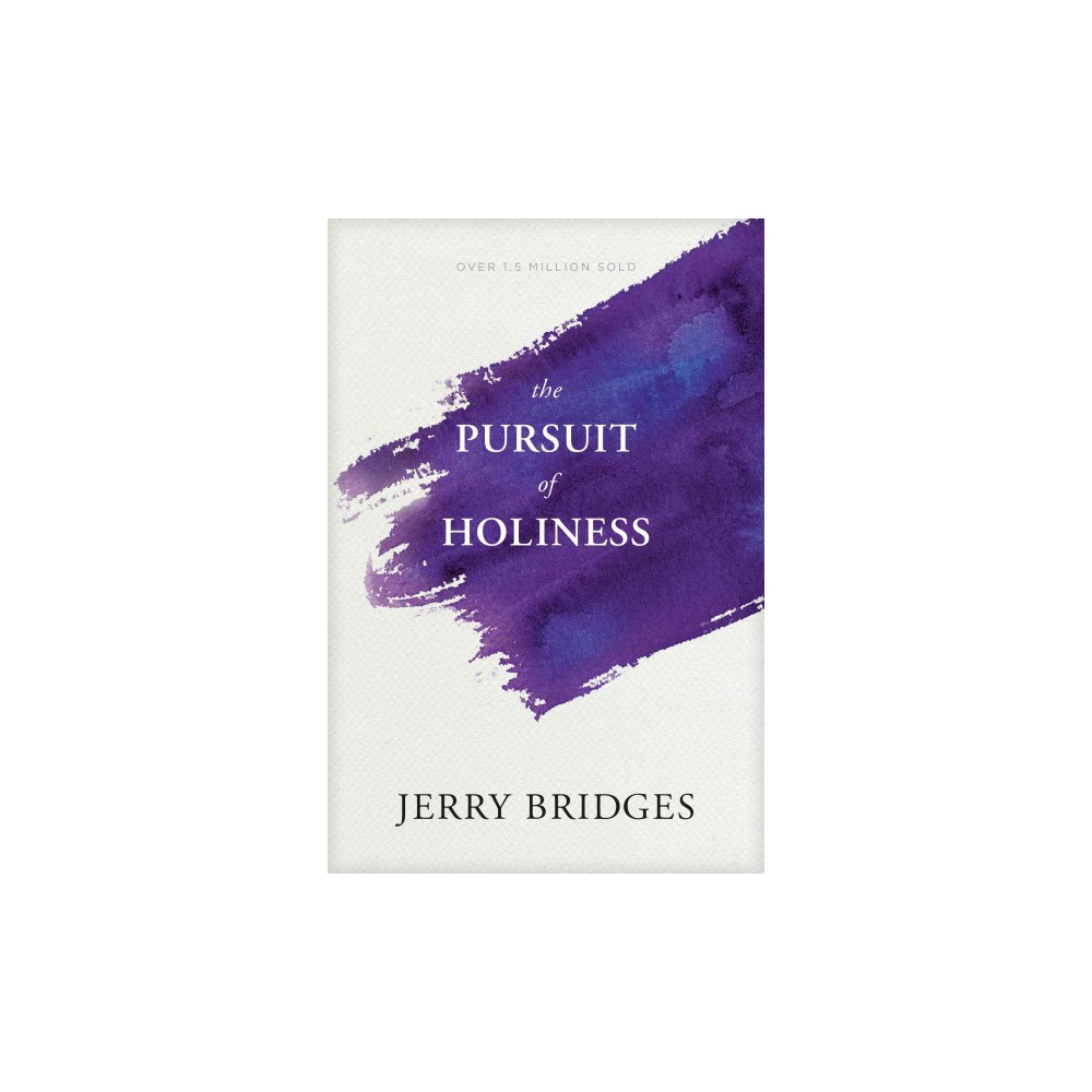 Pursuit of Holiness : With Study Guide (Enlarged) (Paperback) (Jerry Bridges) Pursuit of Holiness : With Study Guide (Enlarged) (Paperback) (Jerry Bridges)