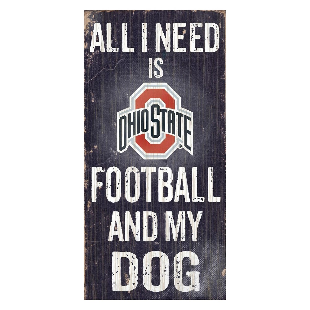 Ohio State Buckeyes Football And My Dog Sign