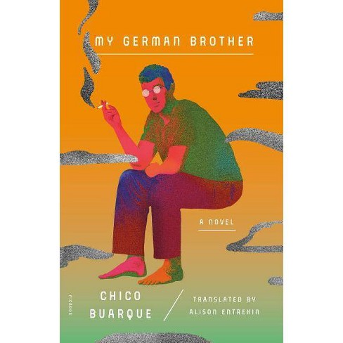 My German Brother - by  Chico Buarque (Paperback) - image 1 of 1