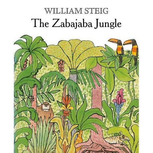 The Zabajaba Jungle - 2 Edition by  William Steig (Paperback) - image 1 of 1